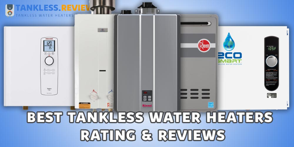 Best Tankless Water Heater Reviews Featured Image