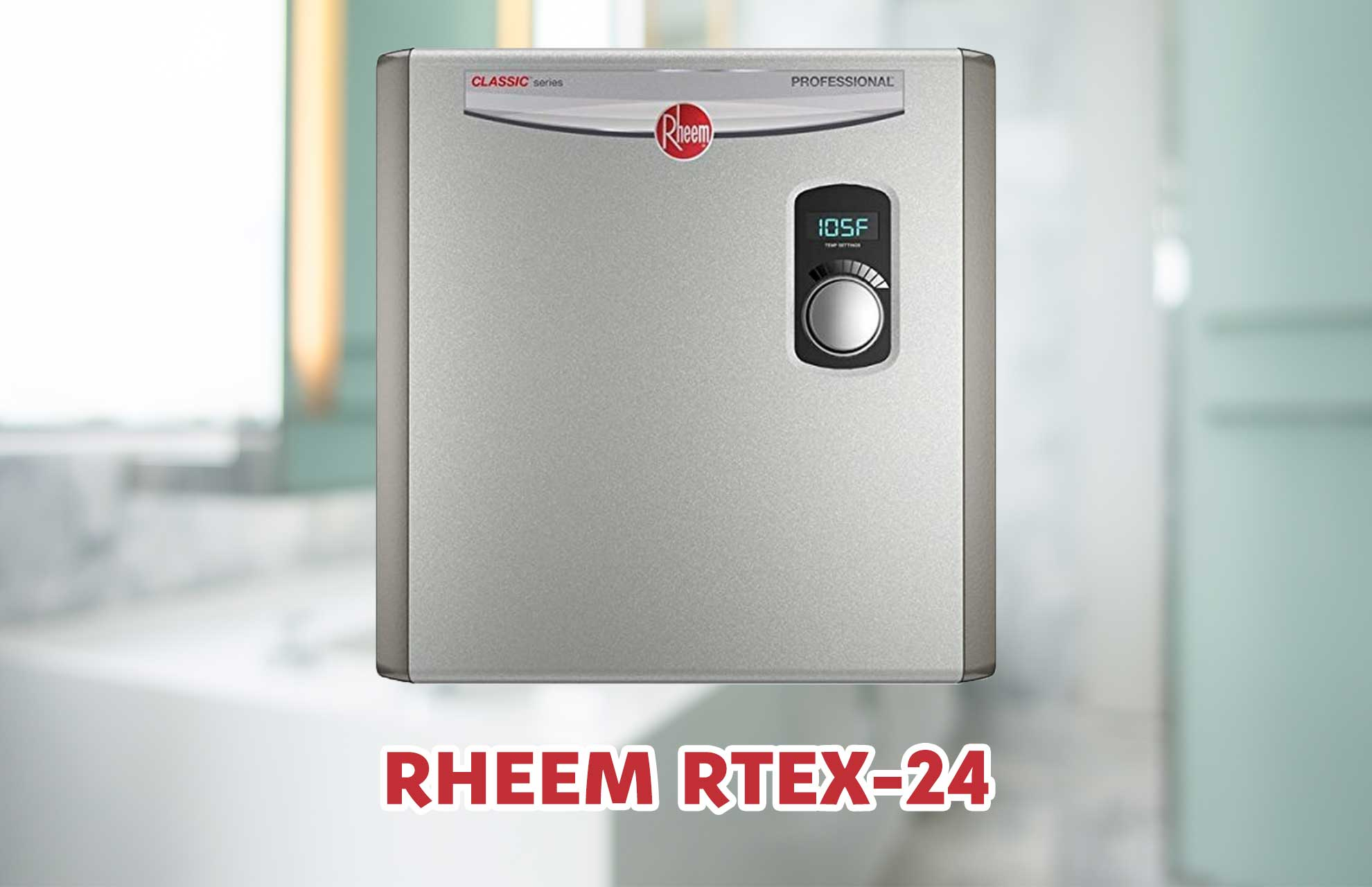 Rheem RTEX-24 Whole House Electric Tankless Water Heater