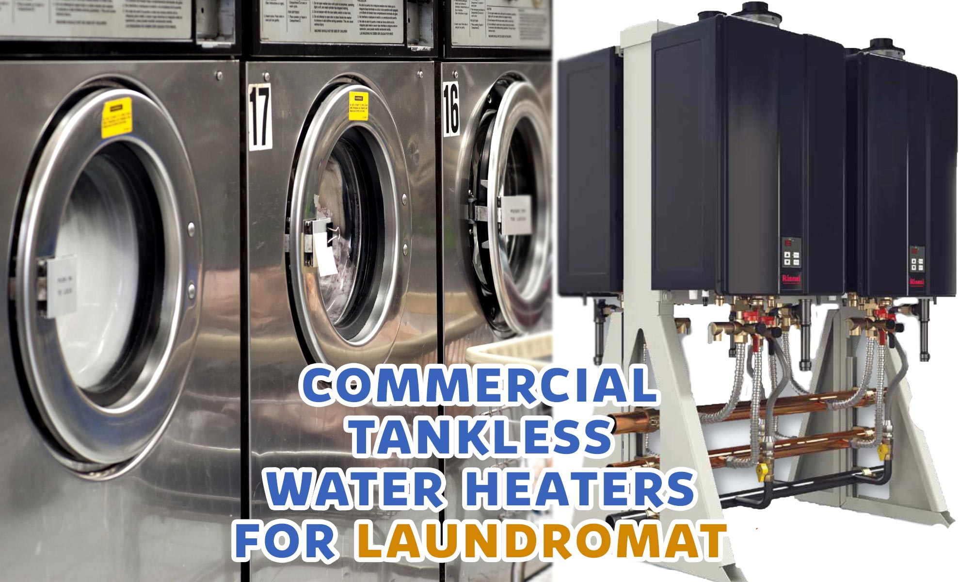Commercial Tankless Water Heaters For Laundromats