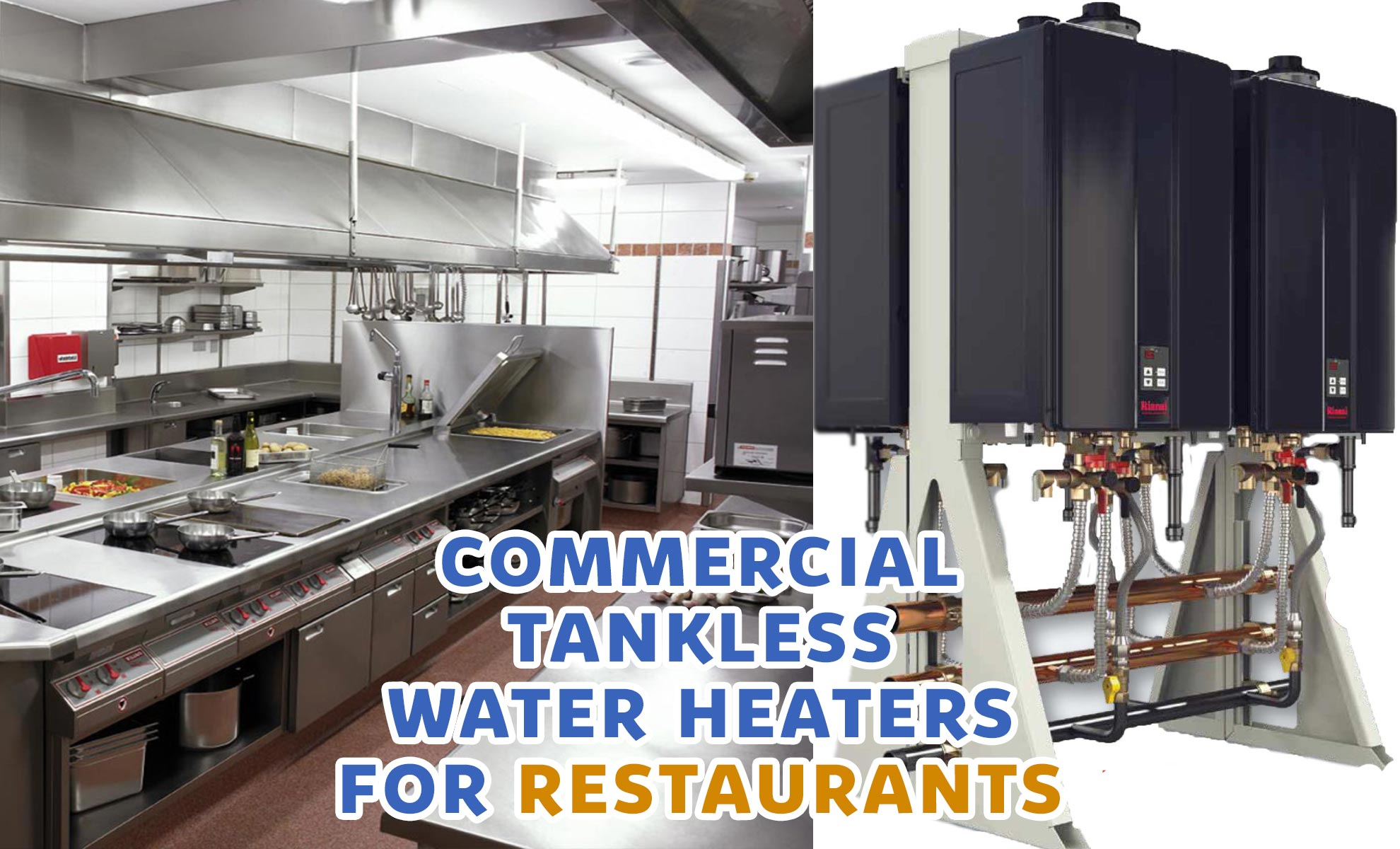 Commercial Tankless Water Heaters For Restaurants